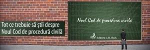 Noul Cod de procedura Civila - intelegere si aplicare