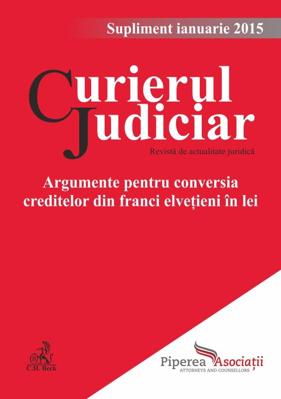SUPLIMENT GRATUIT: Argumente pentru conversia creditelor din franci elvețieni în lei.