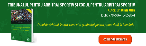 """Lansare volum """"Tribunalul pentru Arbitraj Sportiv si Codul pentru Arbitraj Sportiv - Editura C.H. Beck"""