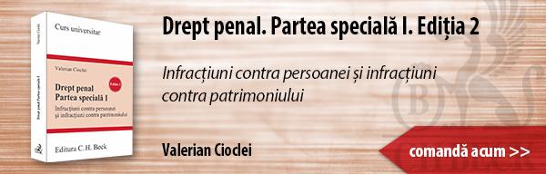 Recomandare editorială: Drept penal. Partea specială I. Ediția 2. Autor: Valerian Cioclei