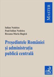 Presedintele Romaniei si administratia publica centrala