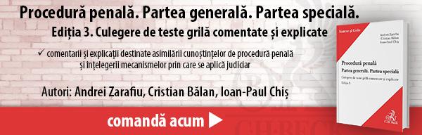 Procedură penală. Partea generală. Partea specială. Ediția 3. Culegere de teste grilă comentate și explicate