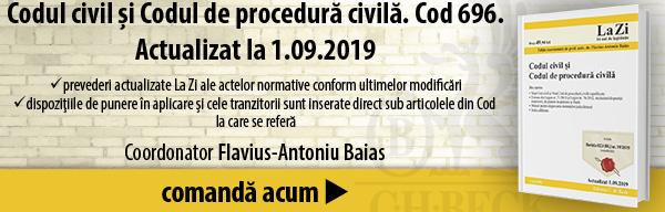 Codul civil şi Codul de procedură civilă. Cod 696. Actualizat la 1.09.2019
