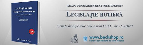 Legislație rutieră. Culegere de acte normative (Ediția a XIX-a. Actualizată la data de 15.09.2020)