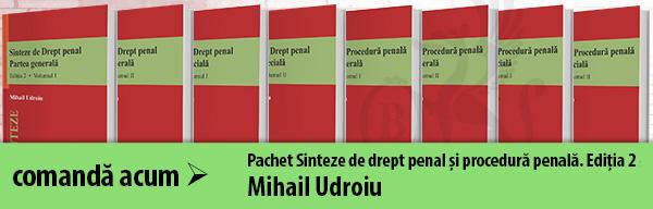 Pachet Sinteze de drept penal și procedură penală. Ediția 2. Mihail Udroiu