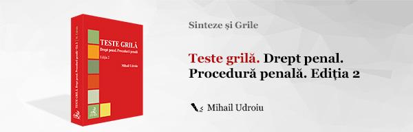 Teste grilă. Drept penal. Procedură penală. Ediția 2